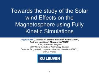 Towards the study of the Solar wind Effects on the Magnetosphere using Fully Kinetic Simulations