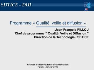 Programme «Qualité, veille et diffusion»