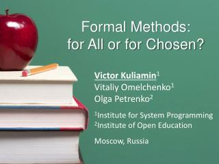 Formal Methods: for All or for Chosen?