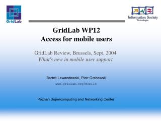 GridLab WP12 Access for mobile users