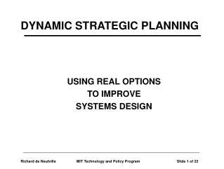 DYNAMIC STRATEGIC PLANNING