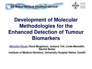 Development of Molecular Methodologies for the Enhanced Detection of Tumour Biomarkers