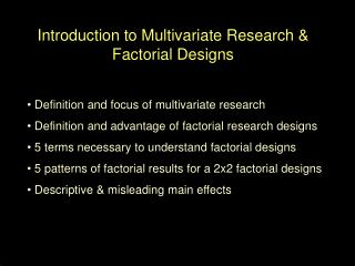 Introduction to Multivariate Research & Factorial Designs