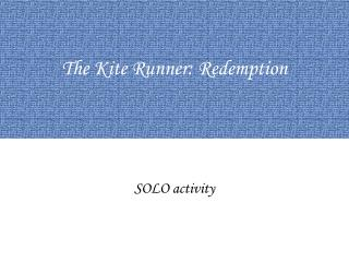 The Kite Runner: Redemption