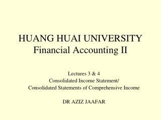 HUANG HUAI UNIVERSITY Financial Accounting II