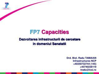 FP7 Capacities Dezvoltarea infrastructurii de cercetare  in domeniul Sanatatii