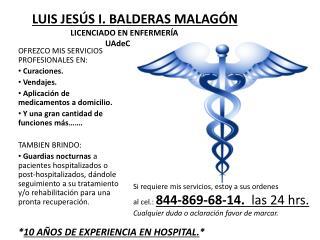 LUIS JESÚS I. BALDERAS MALAGÓN LICENCIADO EN ENFERMERÍA UAdeC