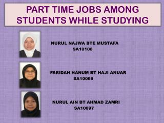 PART TIME JOBS AMONG STUDENTS WHILE STUDYING