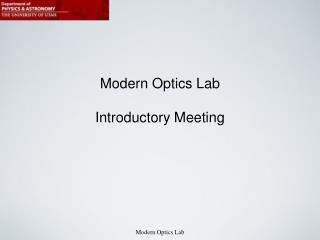 Modern Optics Lab  Introductory Meeting