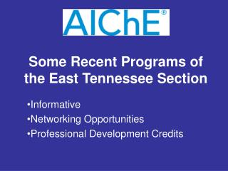 Some Recent Programs of the East Tennessee Section