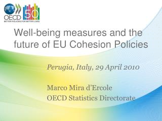Well-being measures and the future of EU Cohesion Policies