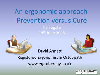 David Annett Registered Ergonomist & Osteopath ergotherapy.co.uk