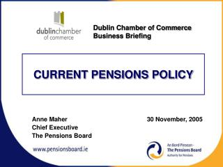 CURRENT PENSIONS POLICY