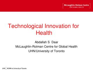 Technological Innovation for           			Health
