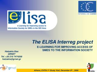The ELISA Interreg project E-LEARNING FOR IMPROVING ACCESS OF SMES TO THE INFORMATION SOCIETY