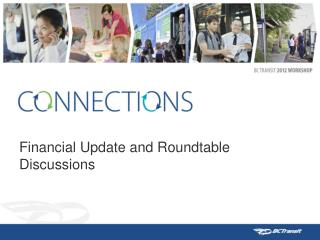Financial Update and Roundtable Discussions