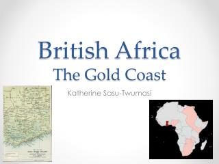 British  Africa The Gold Coast