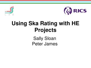 Using Ska Rating with HE Projects