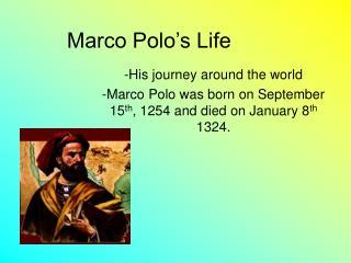 Marco Polo's Life