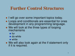 Further Control Structures