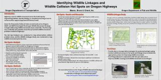 Identifying Wildlife Linkages and  Wildlife Collision Hot Spots on Oregon Highways