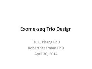 Exome-seq  Trio Design