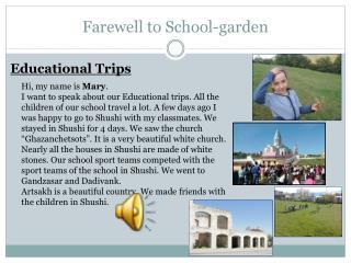 Farewell to School-garden