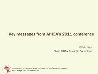 Key messages from  AfHEA's  2011 conference