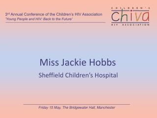 Miss Jackie Hobbs