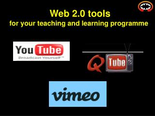 Web 2.0 tools for your teaching and learning programme