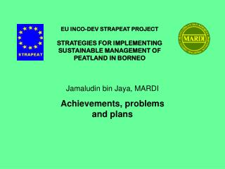 Jamaludin bin Jaya, MARDI Achievements, problems and plans