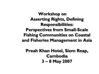 Study on Small-Scale Fishing Community and  Fisheries Management in  Cambodia