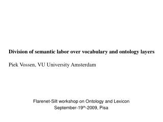 Flarenet-Silt workshop on Ontology and Lexicon September-19 th -2009, Pisa