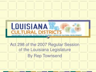 Act 298 of the 2007 Regular Session of the Louisiana Legislature
