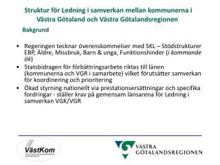 Struktur för Ledning i samverkan mellan kommunerna i Västra Götaland och Västra Götalandsregionen