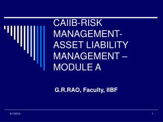 CAIIB-RISK MANAGEMENT- ASSET LIABILITY MANAGEMENT   MODULE A