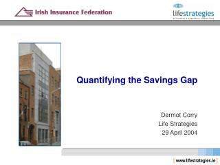Quantifying the Savings Gap