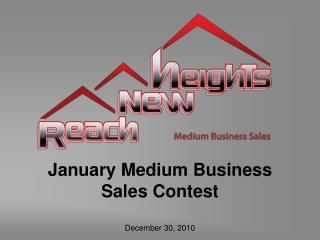January Medium Business Sales Contest