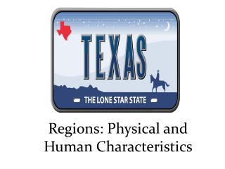 Regions: Physical and Human Characteristics