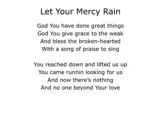 Let Your Mercy Rain