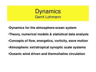 Dynamics  Gerrit Lohmann