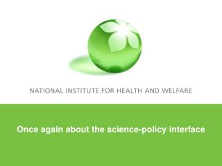 Once again about the science-policy interface