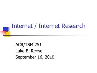 Internet / Internet Research