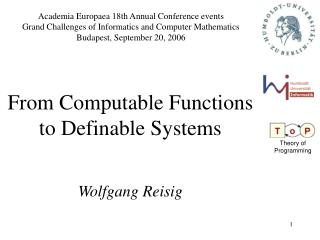 From Computable Functions to Definable Systems Wolfgang Reisig