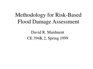 Methodology for Risk-Based Flood Damage Assessment