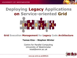 Grid Execution Management for Legacy Code Architecture
