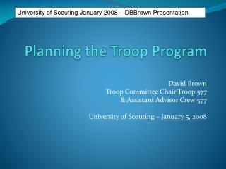 Planning t he Troop Program
