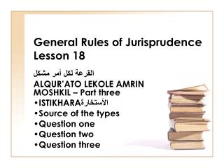 General Rules of Jurisprudence Lesson 18