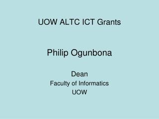 UOW ALTC ICT Grants