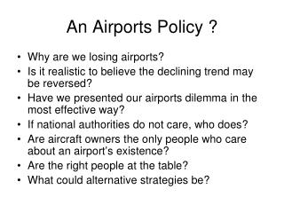 An Airports Policy ?